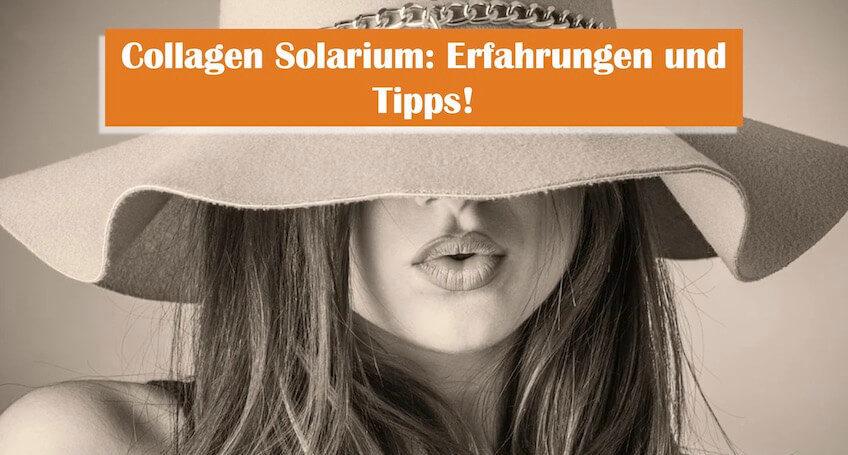 You are currently viewing Collagen-Solarium im Test: Erfahrung, Wirkung und Tipps zum Kaufen